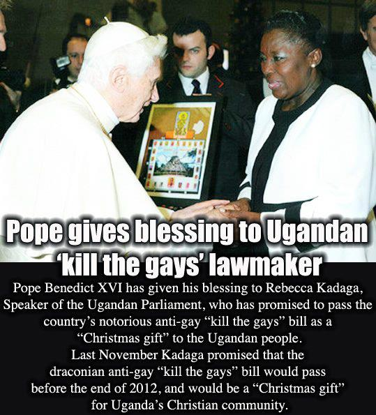 Pope blesses this Ugandan freak who has declared that she will pass the kill the gays bill as a Christmas present for Christians of Uganda.